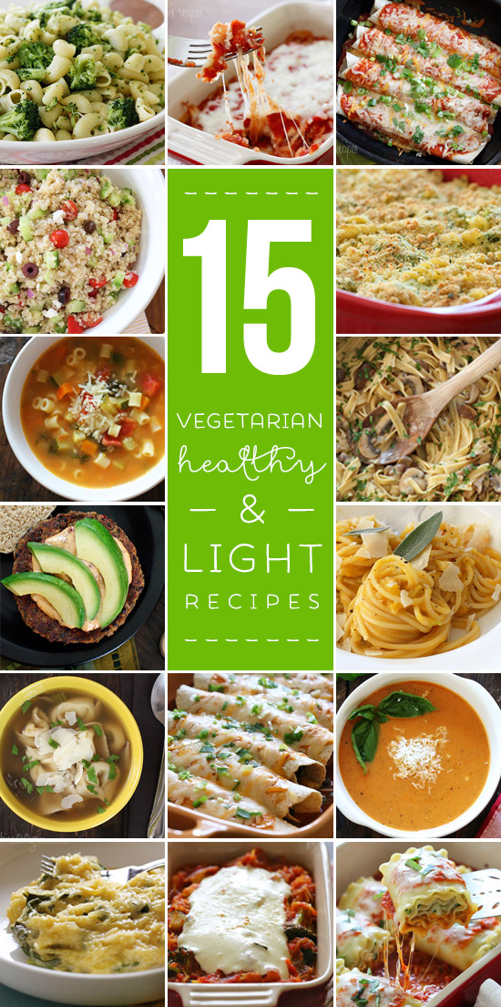 15 Light and Healthy Vegetarian Recipes – perfect for Meatless Mondays!